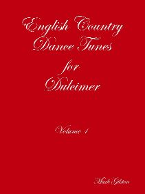 English Country Dance Tunes for Dulcimer, vol. 1
